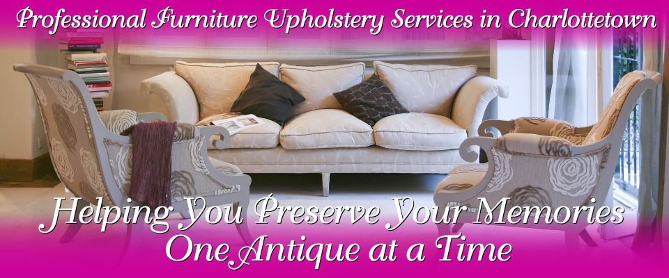 Professional Furniture Upholstery Services in Charlottetown | upholstered living room suite